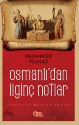 Osmanlıdan İlginç Notlar