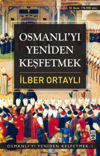 Osmanlı'yı Yeniden Keşfetmek