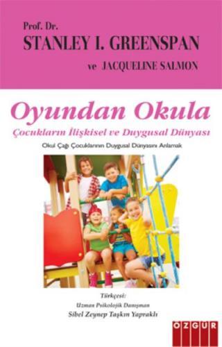 Oyundan Okula-Çocukların İlişkisel ve Duygusal Dünyası Stanley I.Green
