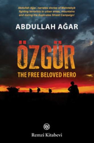 Özgür-The Free Beloved Hero