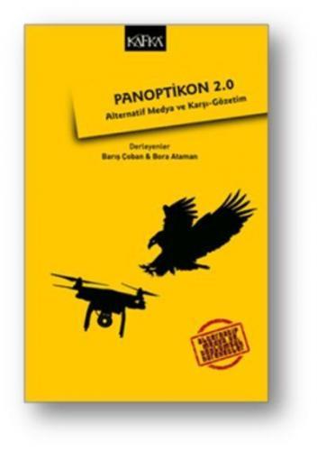 Panoptikon 2.0 - Alternatif Medya ve Karşı-Gözetim