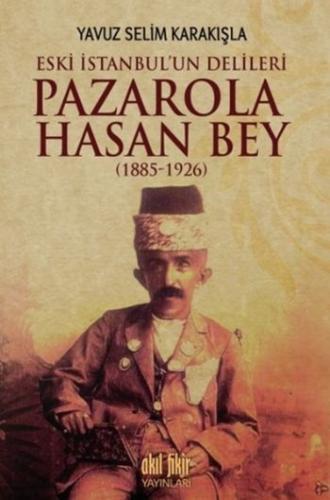 Pazarola Hasan Bey 1885-1926