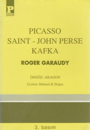 Picasso Saint   John Perse   Kafka (Brd)