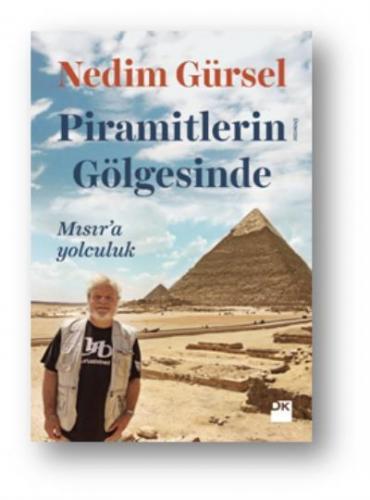 Piramitlerin Gölgesinde Mısır'a Yolculuk