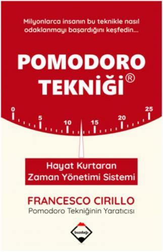 Pomodoro Tekniği-Hayat Kurtaran Zaman Yönetimi Sistemi