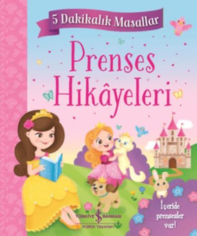 Prenses Hikayeleri-5 Dakikalık Masallar-Ciltli