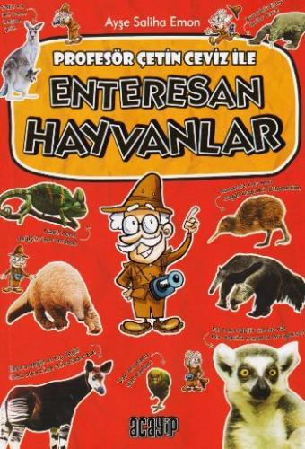 Profesör Çetin Ceviz 1- Enteresan Hayvanlar