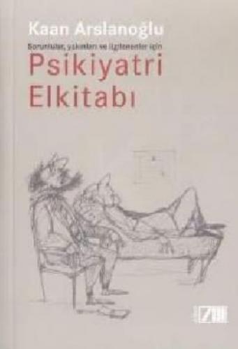 Psikiyatri El Kitabı Kaan Arslanoğlu