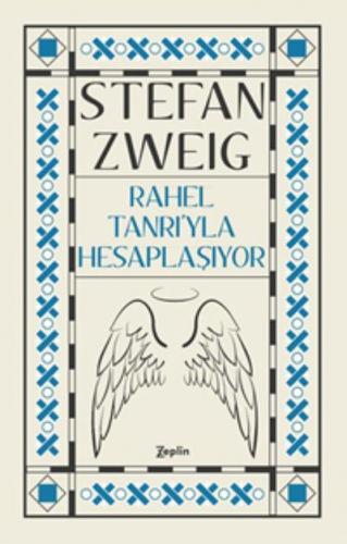 Rahel Tanrı'yla Hesaplaşıyor Stefan Zweig