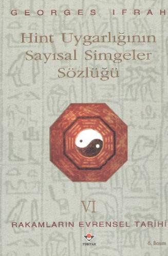 Rakamların Evrensel Tarihi-VI: Hint Uygarlığının Sayısal Simgeler Sözlüğü