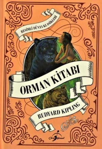 Resimli Dünya Çocuk Klasikleri - Orman Kitabı (Ciltli)