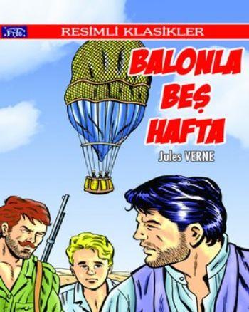 Resimli Klasikler Dizisi: Balonla Beş Hafta
