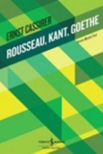 Rousseau Kant Goethe