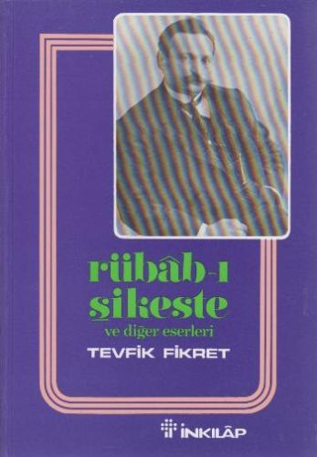 Rübab-ı Sıkeste Ve Diğer Eserleri