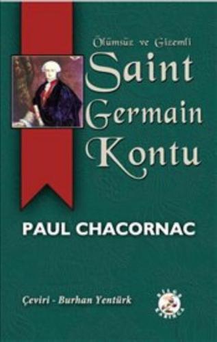 Saint Germain Kontu : Ölümsüz ve Gizemli