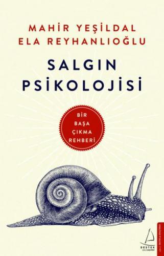 Salgın Psikolojisi Mahir Yeşildal, Ela Reyhanlıoğlu