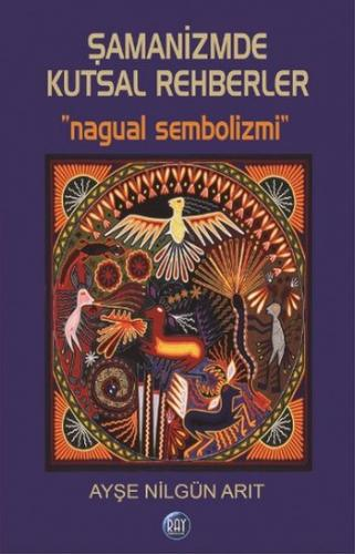 Şamanizmde Kutsal Rehberler
