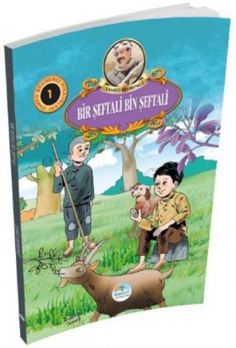 Samed Behrengi Hikayeleri Serisi 1- Bir Şeftali Bin Şeftali