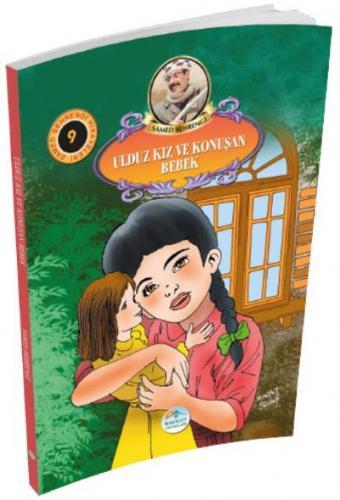 Samed Behrengi Hikayeleri Serisi 9- Ulduz Kız ve Konuşan Bebek