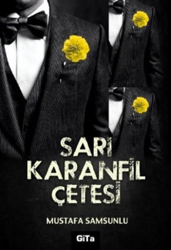 Sarı Karanfil Çetesi