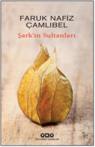 Şark'ın Sultanları Faruk Nafiz Çamlıbel