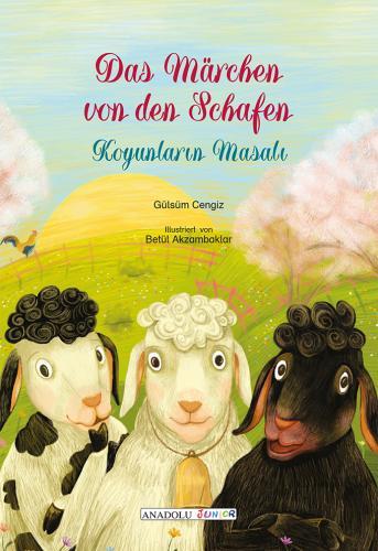 Das Märchen von den Schafen / Koyunların Masalı Gülsüm Cengiz