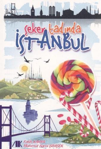 Şeker Tadında İstanbul