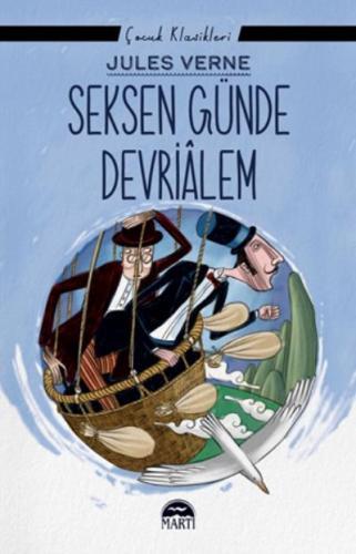 Seksen Günde Devrialem-Çocuk Klasikleri Jules Verne