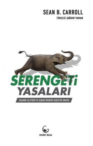 Serengeti Yasaları-Yaşamın İşleyişi ve Bunun Önemini Keşfetme Arayışı