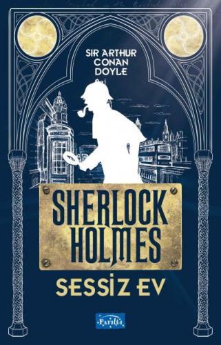 Sessiz Ev-Sherlock Holmes