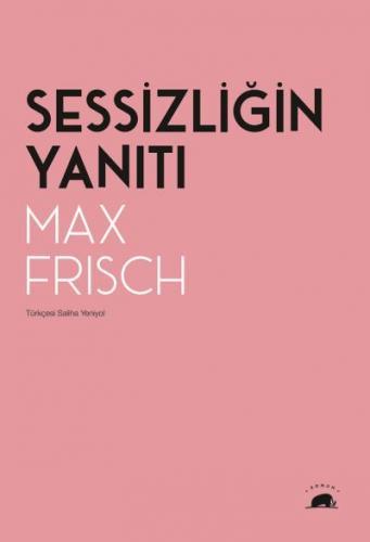 Sessizliğin Yanıtı Max Frisch