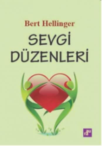 Sevgi Düzenleri Bert Hellinger