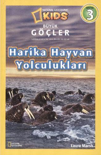 Seviye-3: Büyük Göçler-Harika Hayvan Yolculukları