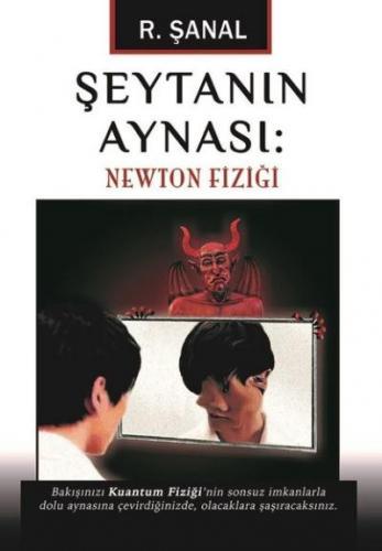 Şeytanın Aynası-Newton Fiziği R. Şanal