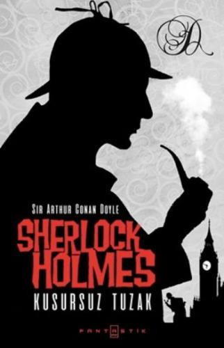 Sherlock Holmes- Kusursuz Tuzak
