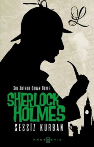 Sherlock Holmes- Sessiz Kurban