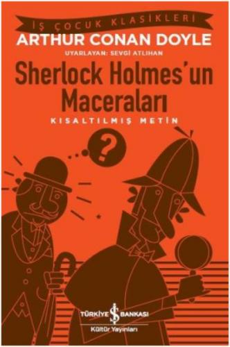 Sherlock Holmes'un Maceraları - Kısaltılmış Metin