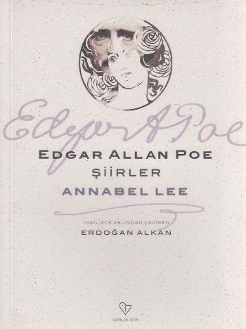 Şiirler Annabel Lee E.Allan Poe