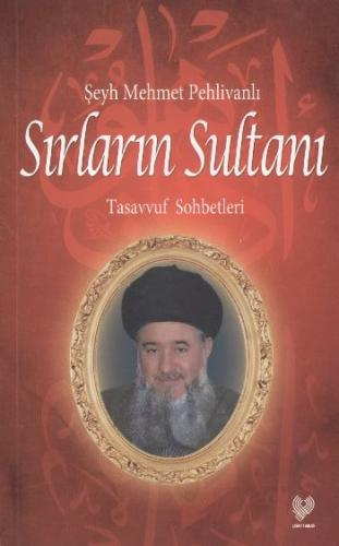 Sırların Sultanı Tasavvuf Sohbetleri