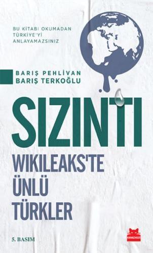 Sızıntı Wikileakste Ünlü Türkler