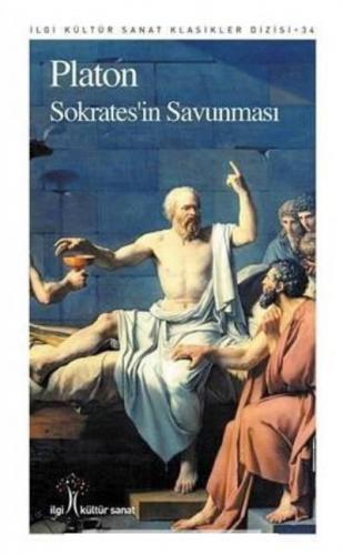 Sokratesin Savunması-İlgi Kültür Sanat Klasikleri Dizisi 34