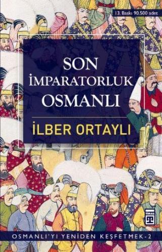 Son İmparatorluk Osmanlı