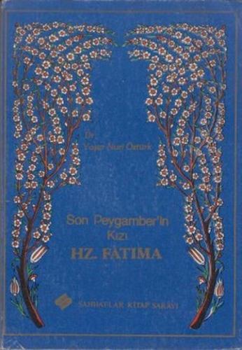 Son Peygamberin Kızı Hz. Fatıma