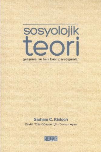 Sosyolojik Teori  Gelişmesi ve BelliBaşlı Paradigmalar