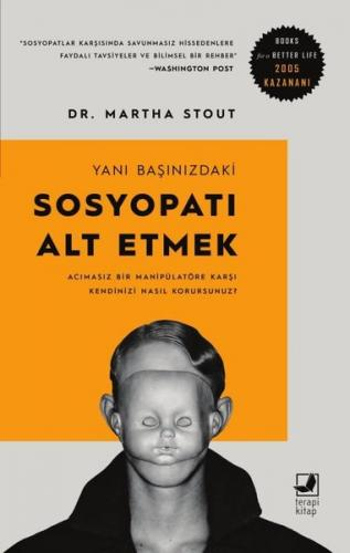 Yanı Başınızdaki Sosyopatı Alt Etmek Martha Stout