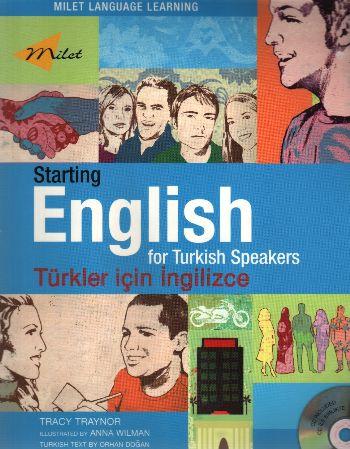 Starting English for Turkish Speakers (Türkler İçin İngilizce)