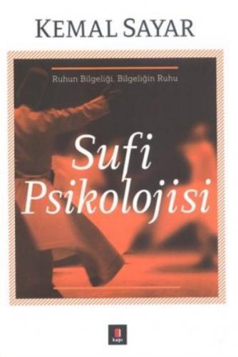 Sufi Psikolojisi-Ruhun Bilgeliği Bilgeliğin Ruhu