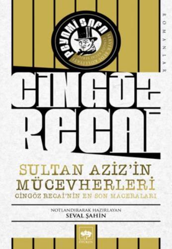 Sultan Aziz'in Mücevherleri-Cingöz Recai'nin En Son Maceraları
