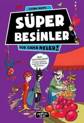 Süper Besinler - Yok Daha Neler