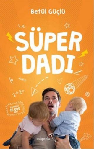 Süper Dadı Betül Güçlü